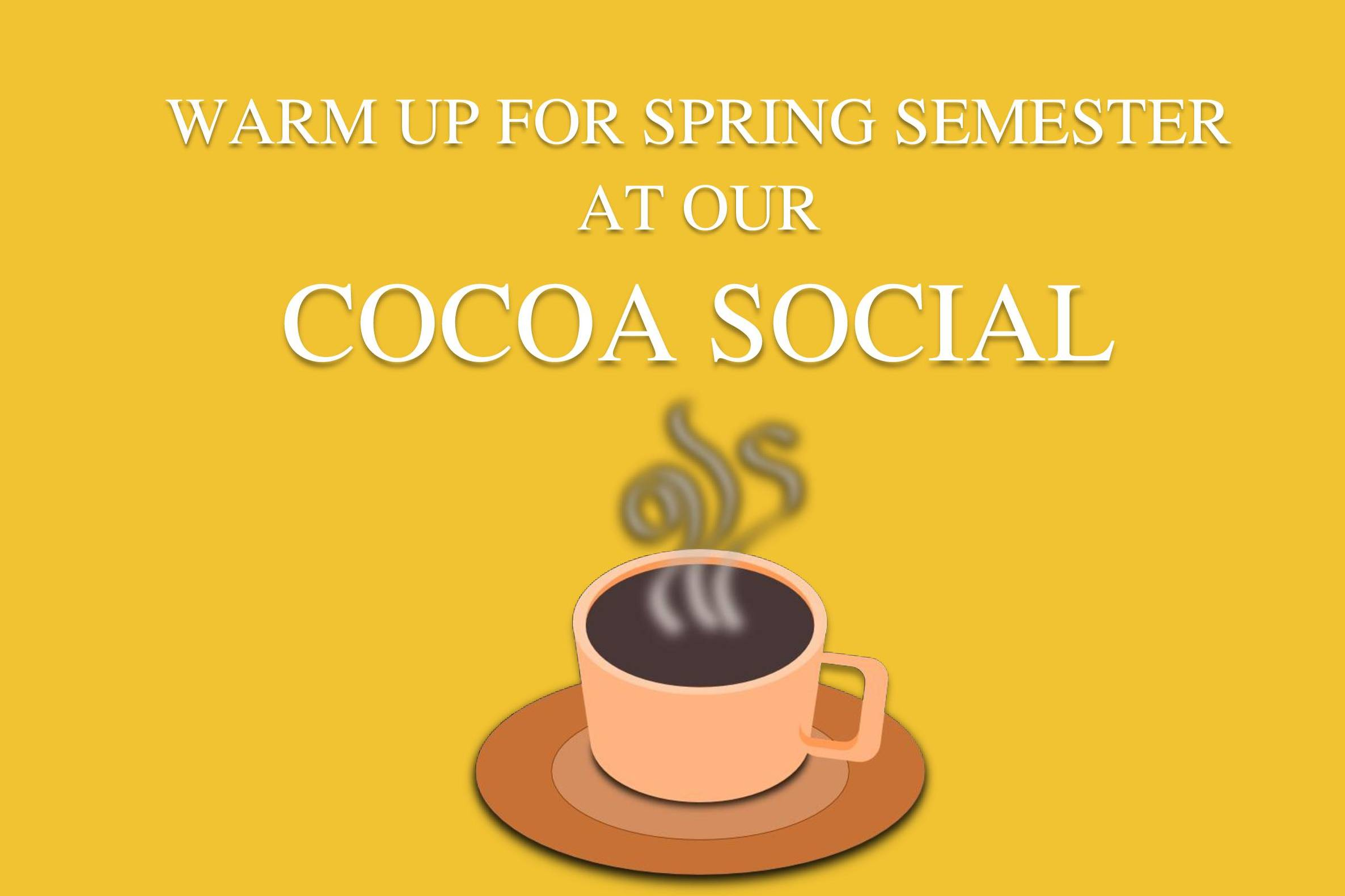 Students interested in the Honors Program at San Diego Mesa College are invited to a Hot Cocoa Social on Tuesday, Jan. 17 from 12:30 to 1:30 p.m. in G-101.