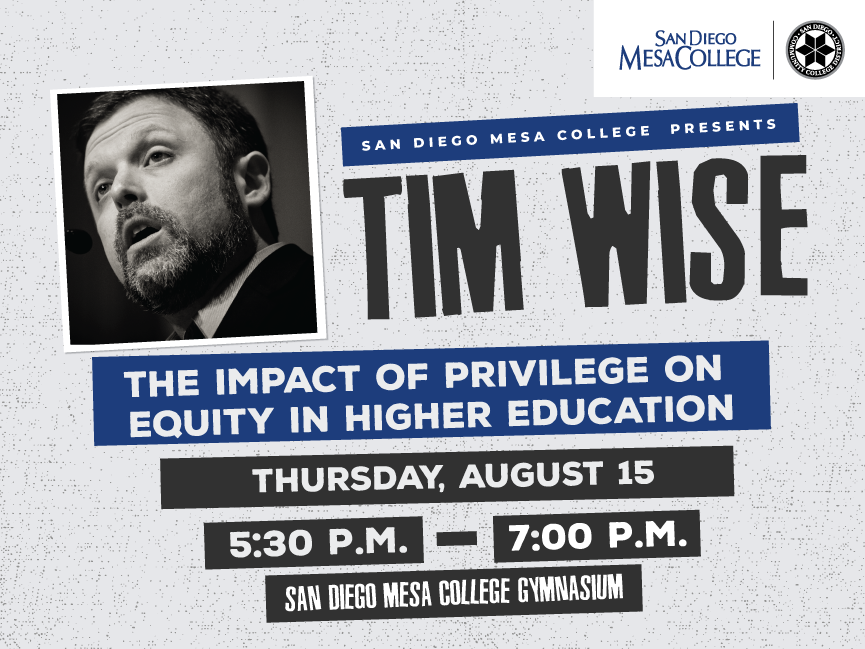 San Diego Mesa College to Host The Impact of Privilege on Equity in Higher Education Featuring Nationally Acclaimed Speaker Tim Wise