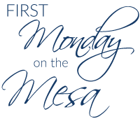 first monday on the mesa